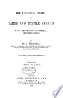 The Technical Testing of Yarns and Textile Fabrics Book