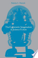 The Cybernetic Imagination in Science Fiction Pdf/ePub eBook