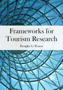 Frameworks for Tourism Research