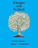 The Klingler and Walbolt Family Histories