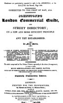 Johnstone's London Commercial Guide, and Street Directory; on a New and More Efficient Principle Than Any Yet Established. In Four Parts. I. Names of Streets ... II. Names of Indidivuals, Firms ... III. All Professions and Trades ... IV. An Accurate List of Coaches ... To which is Added, Much Miscellaneous and Useful Matter, with List of Foreign Bankers and Negociants ... and Explanatory Indexes