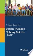A Study Guide for Dalton Trumbo's