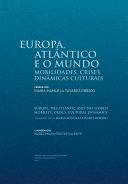Pdf Europa, Atlântico e o Mundo: mobilidades, crises, dinâmicas culturais Telecharger