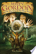 Read Online Misty Gordon and the Mystery of the Ghost Pirates For Free