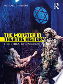 The Monster in Theatre History