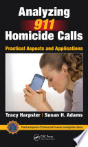 Analyzing 911 Homicide Calls Book