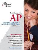 Cracking the AP English Language   Composition Exam 2009 Book