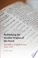 Rethinking the Secular Origins of the Novel