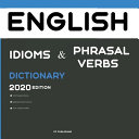 Dictionary of English Idioms  Phrasal Verbs  and Phrases 2020 Edition