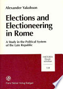 Elections and Electioneering in Rome