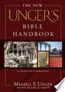 The New Unger S Bible Handbook