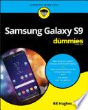 """Samsung Galaxy S9 For Dummies"" by Bill Hughes"