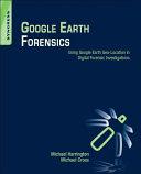 Google Earth Forensics Book