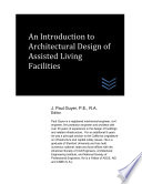 An Introduction to Architectural Design of Assisted Living Facilities