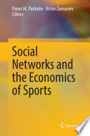 Social Networks and the Economics of Sports Book