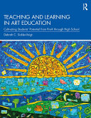 Teaching and Learning in Art Education