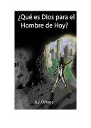QUE ES DIOS PARA EL HOMBRE DE HOY?