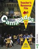 Camarades 4 - Jaune Teacher's Resource File Second Edition