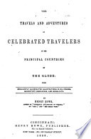 The Travels and Adventures of Celebrated Travelers     Book PDF