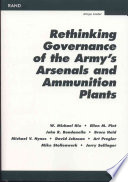 Rethinking Governance of the Army's Arsenals and Ammunition Plants