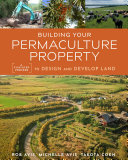 Building Your Permaculture Property [Pdf/ePub] eBook