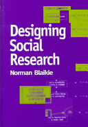 Designing Social Research The Logic Of Anticipation Norman Blaikie Google Books
