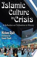 Islamic Culture in Crisis Book