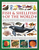 The Illustrated Encyclopedia of Fish & Shellfish of the World