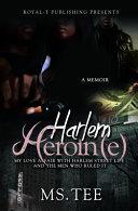 Harlem Heroin(e)