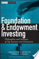 Foundation and Endowment Investing: Philosophies and
