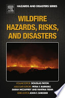 Wildfire Hazards  Risks  and Disasters