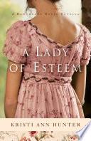 A Lady of Esteem  Hawthorne House