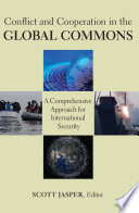 Conflict And Cooperation In The Global Commons Book PDF