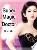 Super Magic Doctor