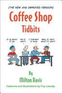The New and Improved Version  Coffee Shop Tidbits
