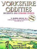 Yorkshire Oddities, Incidents and Strange Events Pdf/ePub eBook