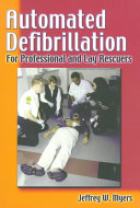 Automated Defibrillation for Professional and Lay Rescuers