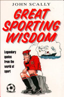 Pdf Great Sporting Wisdom: Legendary Quotes from the World of Sport Telecharger