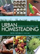 Urban Homesteading