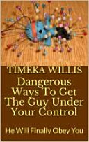 Dangerous Ways To Get The Guy Under Your Control [Pdf/ePub] eBook
