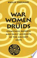 War, Women, and Druids
