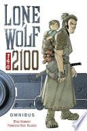 Lone Wolf 2100 Omnibus Book PDF