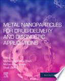 Metal Nanoparticles For Drug Delivery And Diagnostic Applications Book PDF