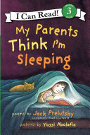 My Parents Think I m Sleeping