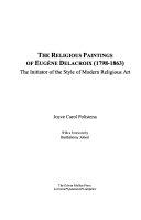 The Religious Paintings of Eugène Delacroix (1798-1863)