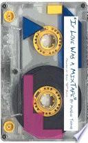 If Love Was A Mixtape