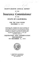 Annual Report Of The Insurance Commissioner Of The State Of California For The Year Ended