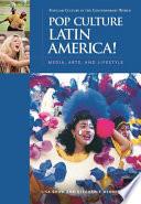 Pop Culture Latin America