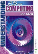 Understanding Computing AS Level for AQA