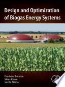 Design and Optimization of Biogas Energy Systems Book